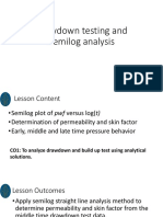 Drawdown Testing and Semilog Analysis