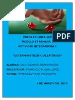 BravoRivera_SaulRadames_M17 S1 AI1Determinísticos o Aleatorios
