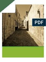 El Valor Documental Del Centro Histórico de Arequipa