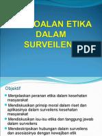TOPIK 06 - Etika Surveilens.ppt