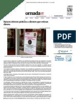 Bancos Ofrecen Policías a Clientes Que Retiran Dinero — La Jornada