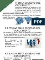 3,4 Educar en La Sociedad Del Conocimiento123