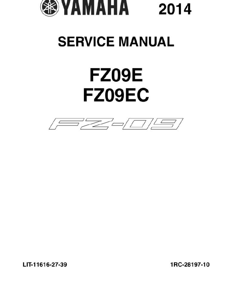 yamaha fz 09 service manual 2014 throttle fuel injection rh scribd com Yamaha FZS Waverunner yamaha fz service guide