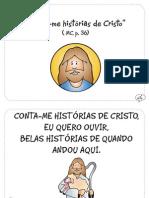 """""""Conta-Me Historias de Cristo"""" (MC, p.36)"""