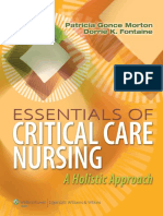 Essentials of Critical Care Nursing - A Holistic Approach - P. Morton, D. Fontaine (Lippincott, 2013) WW