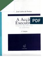 Acção Executiva (Reforma) - J Lebre Freitas