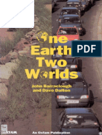 One Earth, Two Worlds
