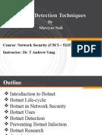 Botnet Detection Techniques