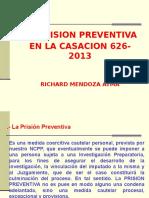 La Prision Preventiva en La Casacion 626 EXPOSICIÓN