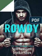 [Taboo Short 06] Rowdy (R&L) - Sam Crescent-Jenika Snow