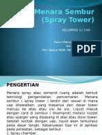 Menara Sembur (Spray Tower)