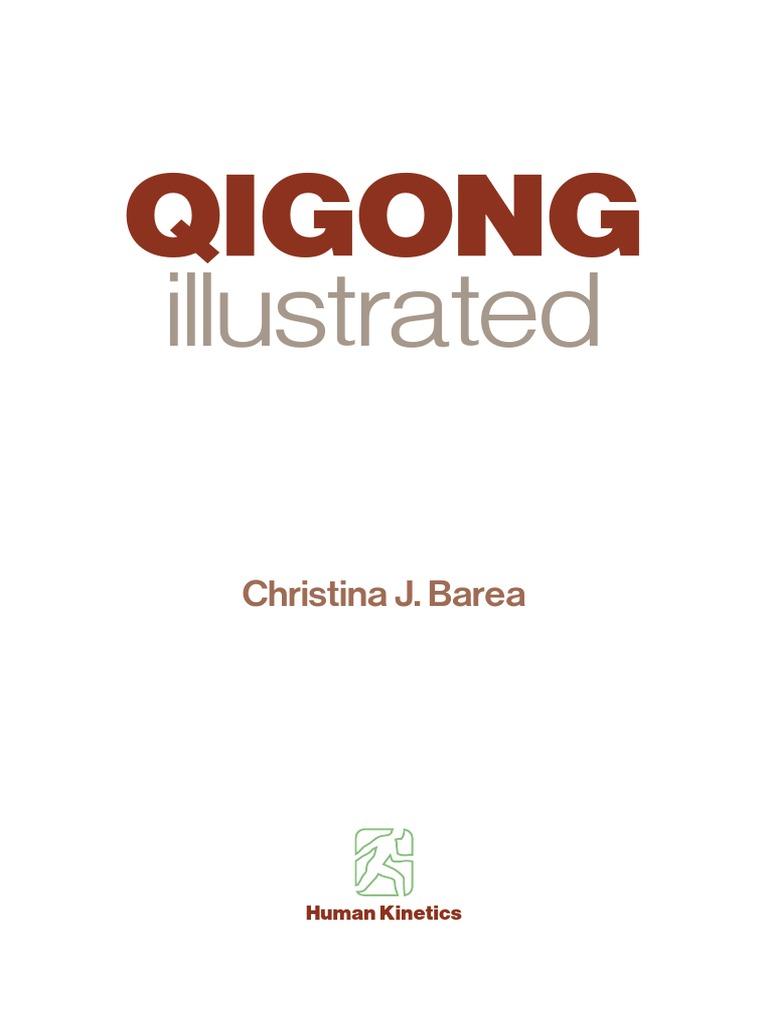 Christina_Barea]_QiGong_Illustrated.pdf | Qigong | Qi