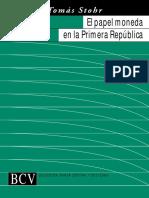 El Papel Moneda en Venezuela en la 1ra. Republica