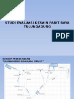 Studi Evaluasi Desain Parit Raya