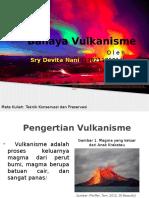 Bahaya Vulkanisme (Sry Devita Nani 13021105014)
