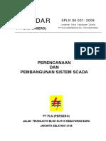 SPLN S6.001 2008 PERENCANAAN DAN PEMBANGUNAN SISTEM SCADA.pdf