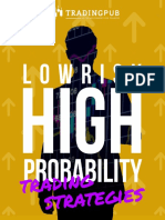 Low Risk High Probabilities Trading Strategies