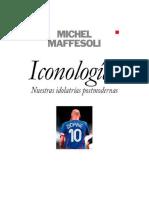 Iconologias. Nuestras Idolatria - Michel Maffesoli