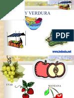 Fruta Ver Dura