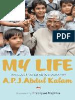 My Life_ an Illustrated Biograp - A.P.J. Abdul Kalam