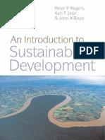 Peter P. Rogers, Kazi F. Jalal, John A. Boyd-An introduction to sustainable development-Earthscan Publications Ltd. (2007).pdf
