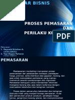 Power Point Bab X Pengantar Bisnis | PROSES PEMASARAN DAN PERILAKU KONSUMEN