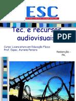 Tec. e Recursos Audiovisuais IESK