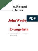 John Wesley o Evangelist A