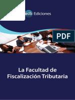 ICB. La Facultad de Fiscalización Tributaria. Lima, Ediciones Bustamante Caballero, 2012