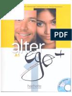 Berthet A. Daill E. - Alter Ego+ A1 Methode de Francais - 2014