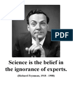 Science is the Belief in the Ignorance of Experts