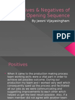 Positives & Negatives of Opening Sequence