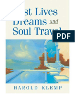Past Lives, Dreams, And Soul Travel - Klemp, Harold