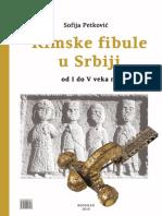 S. Petkovic - Rimske Fibule u Srbiji