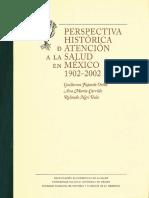 Perspectiva Historica de La Salud en Mexico 1902-2002