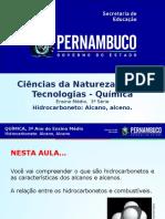 Hidrocarboneto Alcano, alceno.