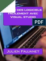 Creer Des Logiciels Facilement - Julien Faujanet