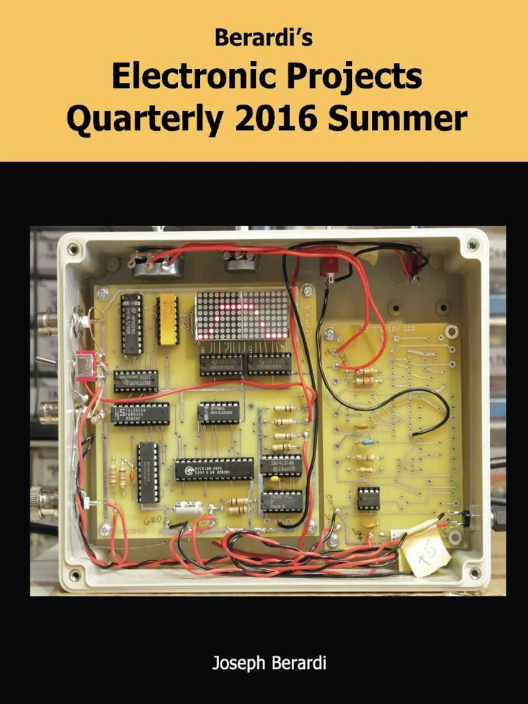 Berardis Electronic Projects Quarterly 2016 Summer Joseph Berardi The Four Circuits I Put On Board Of Course Used 001uf Not Power Supply Rectifier