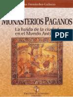 Dimas Fernández-Galiano - Los monasterios paganos. La huida de la ciudad en el mundo antiguo.pdf