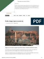 Profile_ Aleppo, Syria's Second City - BBC News