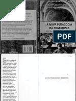 Coletivo de Estudos de Politica Educacional - Lucia Maria Wanderley Neves - Uff Fiocruz Ufjf - A Nova Pedagogia Da Hegemonia