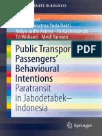 Public Transport Passenger's Behavioral Intentions - Paratransit in Jabodetabek Indonesia