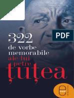 322 de vorbe memorabile ale lui Petre Ţuţea .pdf