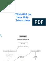 ITEM 155 Ex Item 106 - Tuberculose