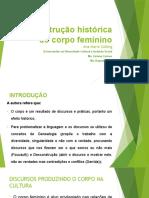 Construção Historica Do Corpo Feminino Completo Slides