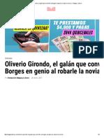 Oliverio Girondo, El Galán Que Convirtió a Borges en Genio Al Robarle La Novia ‹ Nalgas y Libros