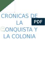crónicas de la conquista y la colonia
