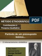 ETNOGRAFIA Contribuições à Pesquisa Qualitativa
