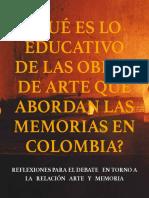 Lo Educativo en Las Obras de Arte Que Abordan Las Memorias en Colombia