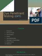 Dye Penetrant Testing (DPT)
